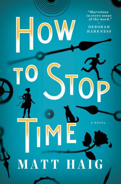 Matt Haig How To Stop Time Warwicks